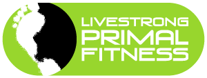 Live Strong Primal Fitness
